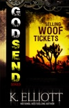 Godsend 13: Selling Woof Tickets book summary, reviews and downlod