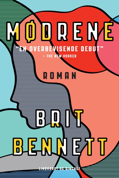Mødrene by Brit Bennett Book Summary, Reviews and E-Book Download