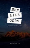 Men Like Gods book summary, reviews and downlod