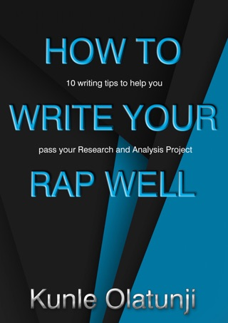 How to Write Your RAP Well: 10 writing tips to help you pass your Research and Analysis Project by bscguide E-Book Download