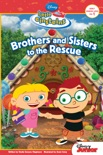 Little Einsteins: Brothers & Sisters to the Rescue book summary, reviews and download