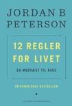 12 regler for livet book summary, reviews and downlod