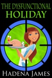 The Dysfunctional Holiday book summary, reviews and downlod