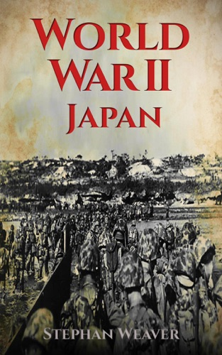World War 2 Japan by Draft2Digital, LLC book summary, reviews and downlod