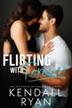 Flirting with Forever book summary, reviews and downlod