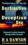 Destructive Deception One book summary, reviews and download