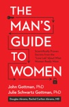 The Man's Guide to Women book summary, reviews and download