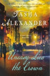 Uneasy Lies the Crown book synopsis, reviews