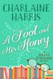 A Fool and His Honey book summary, reviews and downlod