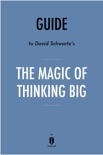 Guide to David Schwartz's The Magic of Thinking Big by Instaread e-book