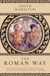 The Roman Way book synopsis, reviews