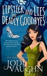 Lipstick and Lies and Deadly Goodbyes e-book