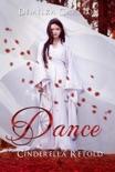 Dance: Cinderella Retold e-book