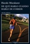 De qué hablo cuando hablo de correr book summary, reviews and downlod