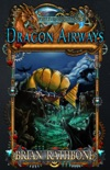 Dragon Airways book summary, reviews and downlod