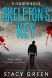 Skeleton's Key (Delta Crossroads Mystery Romance)