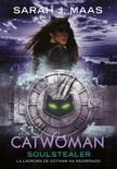 Catwoman: Soulstealer (DC ICONS 3) book summary, reviews and downlod