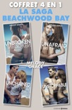 Coffret Beachwood Bay - Unbroken - Unafraid - Unchained - Unlimited book summary, reviews and downlod