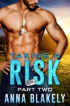 Taking a Risk, Part Two book summary, reviews and download