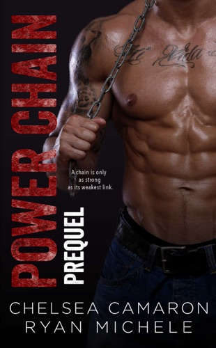 Power Chain by Chelsea Camaron book summary, reviews and downlod
