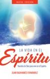 La Vida en el Espíritu book summary, reviews and download