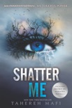Shatter Me book summary, reviews and download