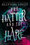 The Hatter and The Hare book summary, reviews and downlod