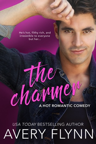 The Charmer (A Hot Romantic Comedy) by Avery Flynn E-Book Download