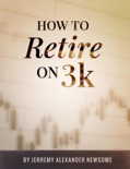 How to Retire on 3k book summary, reviews and download