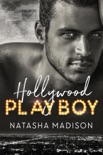 Hollywood Playboy book summary, reviews and downlod