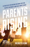Parents Rising book summary, reviews and downlod