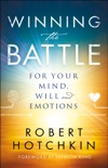 Winning the Battle for Your Mind, Will and Emotions book summary, reviews and download