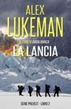 La Lancia book summary, reviews and downlod