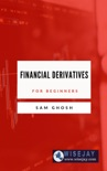 Financial Derivatives for Beginners book summary, reviews and download