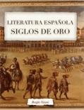 La Literatura en los Siglos de Oro book summary, reviews and download