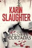 Flores cortadas book summary, reviews and downlod