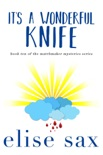 It's a Wonderful Knife book summary, reviews and downlod