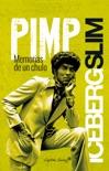 Pimp, memorias de un chulo book summary, reviews and downlod