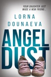 Angel Dust book summary, reviews and download
