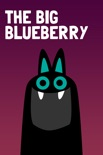 The Big Blueberry book summary, reviews and downlod