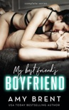 My Best Friend's Boyfriend - Complete Series book summary, reviews and downlod