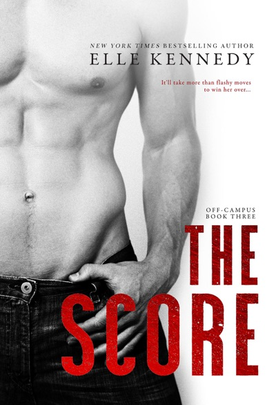 The Score by Elle Kennedy Book Summary, Reviews and E-Book Download