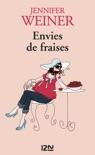Envies de fraises book summary, reviews and downlod