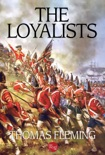 The Loyalists book summary, reviews and downlod