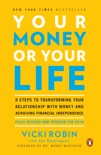 Your Money or Your Life book summary, reviews and download