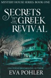 Secrets of the Greek Revival: Paranormal Women's Fiction book summary, reviews and downlod