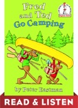 Fred and Ted Go Camping: Read & Listen Edition book summary, reviews and download