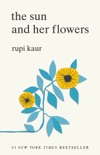 The Sun and Her Flowers book summary, reviews and download