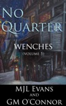 No Quarter: Wenches - Volume 5 book summary, reviews and downlod