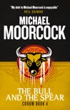Corum - The Bull and the Spear book summary, reviews and downlod